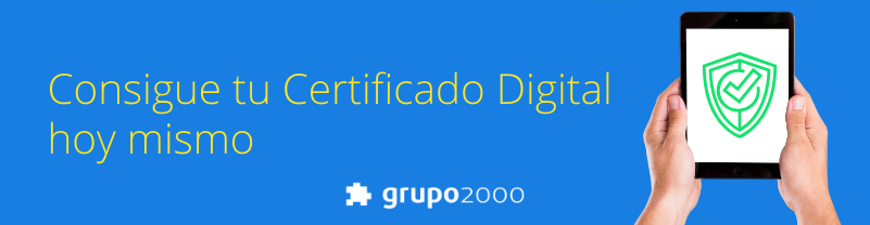Consigue tu Certificado Digital hoy mismo