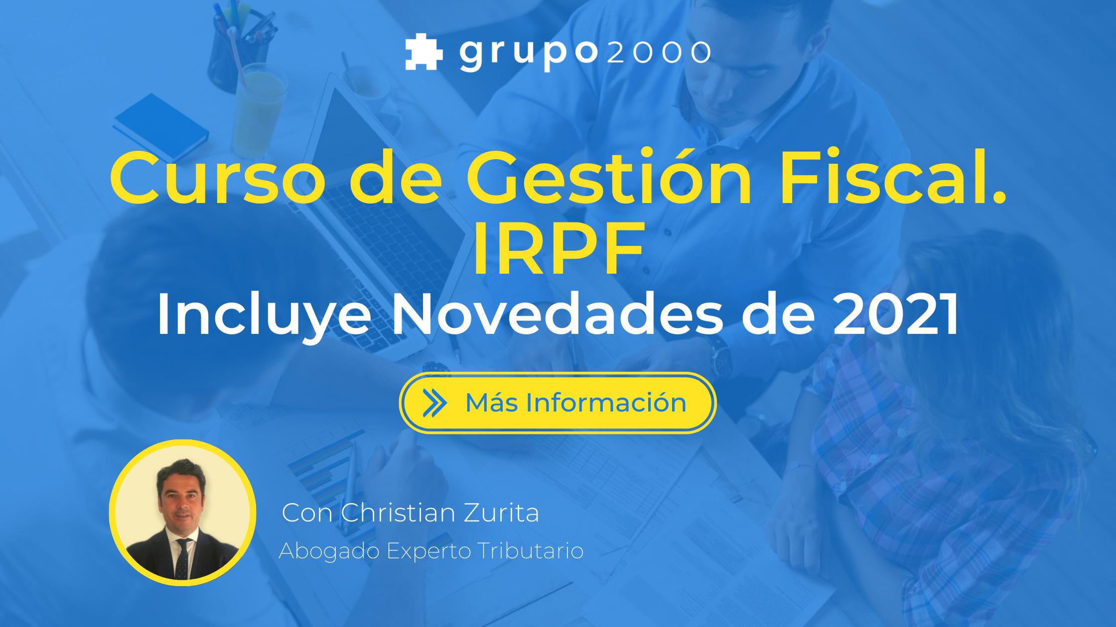 Curso de gestión fiscal IRPF. Incluye novedades 2021