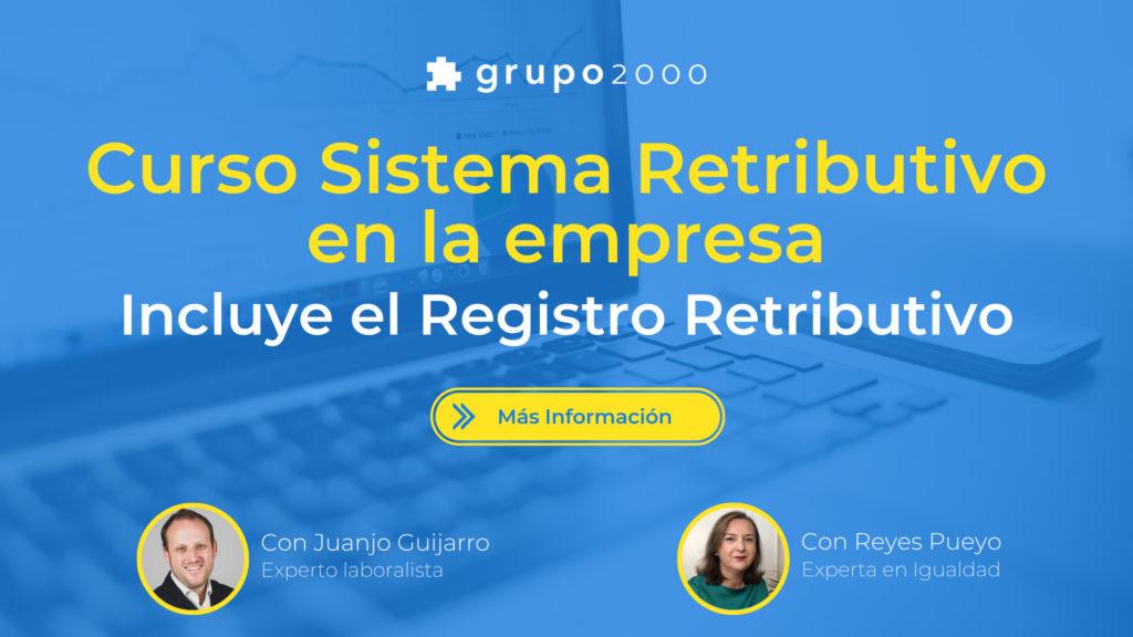 Curso sistema retributivo en la empresa. Incluye el registro retributivo