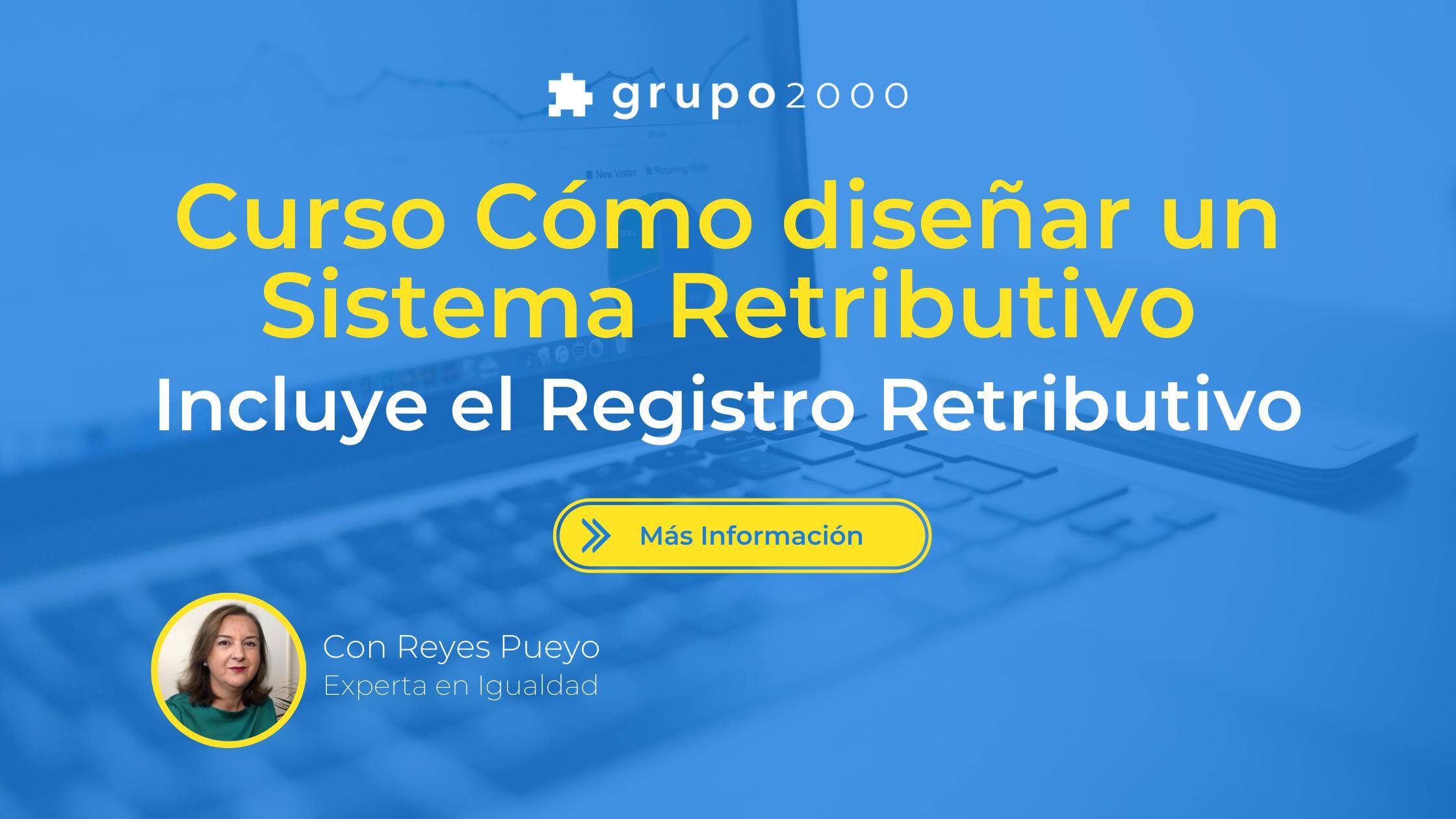 Curso cómo diseñar un registro retributivo de Grupo2000