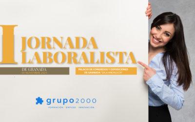 Grupo2000 patrocina la I Jornada Laboralista en Granada